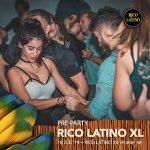 Pre-party Rico Latino XL